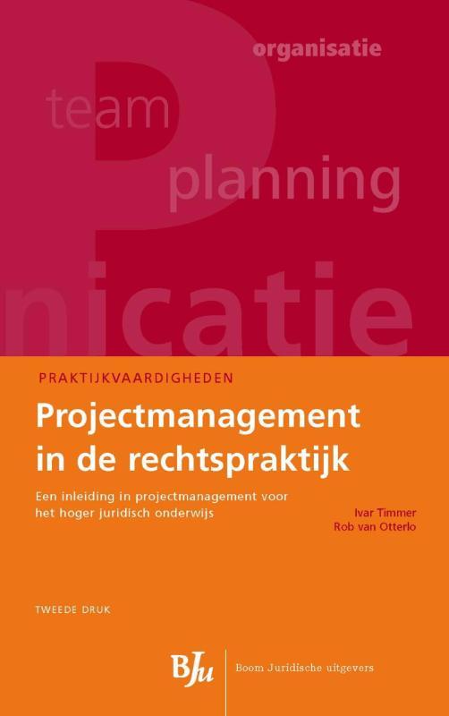 Praktijkvaardigheden - Projectmanagement in de rechtspraktijk
