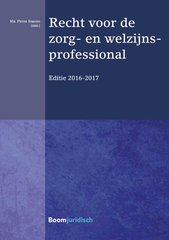 Recht voor de zorg- en welzijnsprofessional 2016-2017