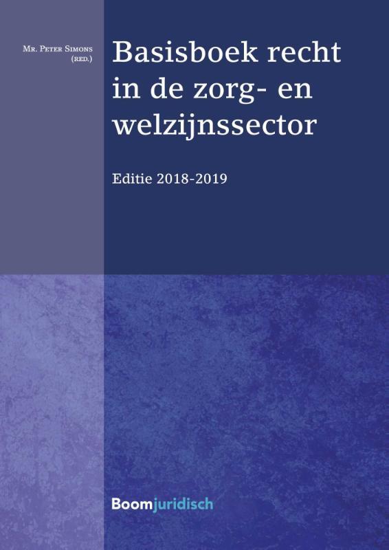 Basisboek recht in de zorg- en welzijnssector