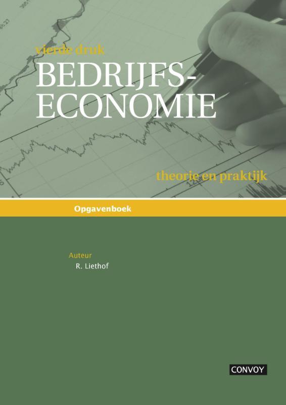 Bedrijfseconomie theorie en praktijk Opgavenboek (4e druk)