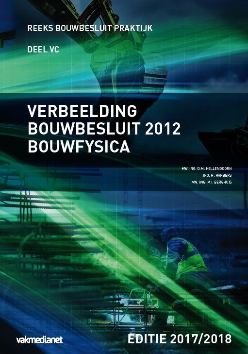 Verbeelding Bouwbesluit 2012 bouwfysica editie 2017-2018