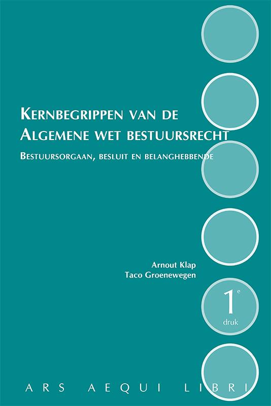 Ars Aequi Handboeken - Kernbegrippen van de Algemene Wet Bestuursrecht